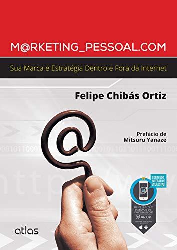 Marketing Pessoal Com - Sua Marca E Estratégia Dentro E Fora Da Internet