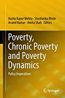 Poverty, Chronic Poverty and Poverty Dynamics: Policy Imperatives