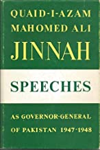 Quaid-i-Azam Mohammad Ali Jinnah: Speeches and statements as Governor General of Pakistan, 1947-1948