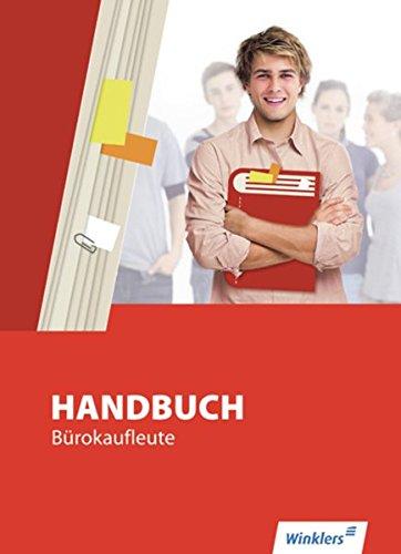 Handbuch für Bürokaufleute: Handbuch Bürokaufleute: Schülerband