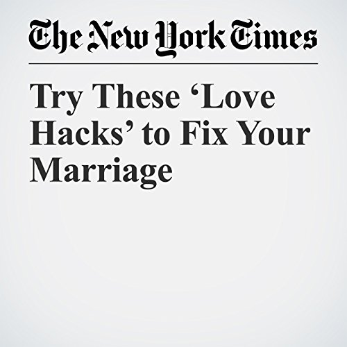 Try These 'Love Hacks' to Fix Your Marriage audiobook cover art