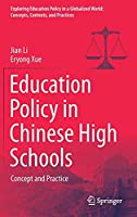 Education Policy in Chinese High Schools: Concept and Practice (Exploring Education Policy in a Globalized World: Concepts, Contexts, and Practices)
