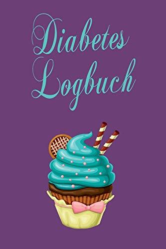 Diabetes Logbuch: Diabetespass | Blutzucker und Insulin Tagebuch zum Eintragen für 2 Jahre | ca. A5 im Cupcake Design
