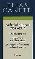 Gesammelte Werke Band 5: Aufzeichnungen 1954-1993: Die Fliegenpein / Nachtraege aus Hampstead / Postum veroeffentlichte Aufzeichnungen