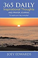365 Daily Inspirational Thoughts: And Prayer Journal