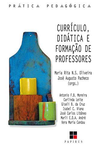 Currículo, didática e formação de professores (Prática pedagógica)