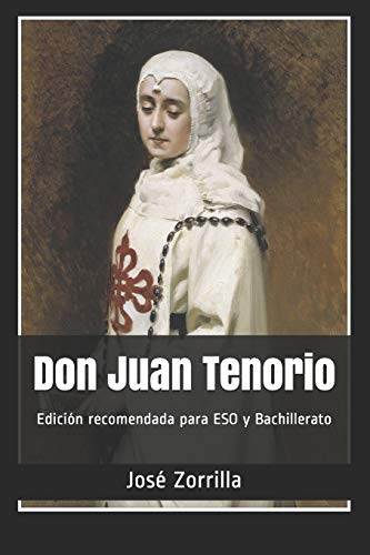 Don Juan Tenorio: Edición recomendada para ESO y Bachillerato