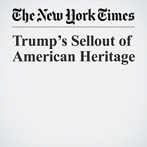 Trump's Sellout of American Heritage audiobook cover art