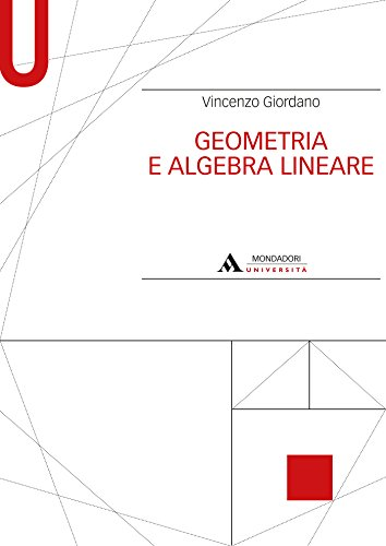 GEOMETRIA E ALGEBRA LINEARE - Edizione digitale