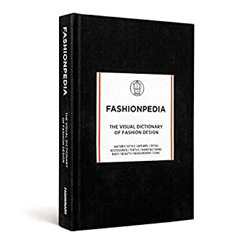 Hardcover Fashionpedia - The Visual Dictionary Of Fashion Design Book
