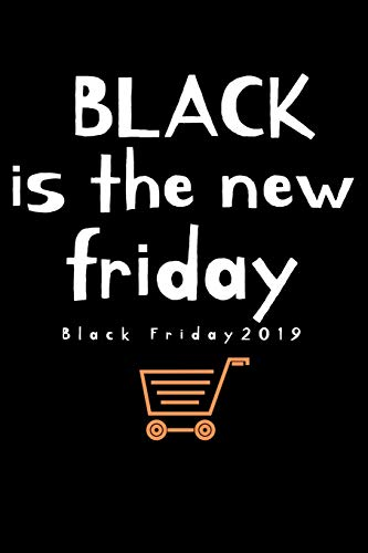 Black is the new Friday Black Friday 2019: Shopping list for black friday