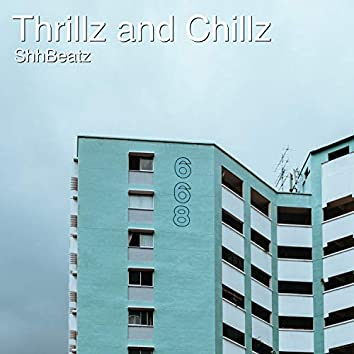 Thrillz and Chillz