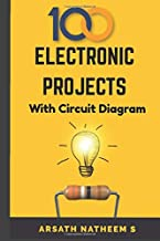 Top 100 Electronic Projects for Innovators: Handbook of Electronic Projects (Electronic Projects Books)