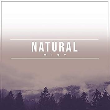 #Natural Mist