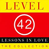 Songtexte von Level 42 - Lessons in Love: The Collection