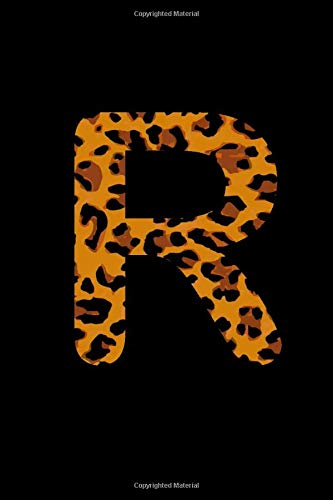 R: Leopard spots Monogram Initial Notebook (6 x 9 in) 110 Lined lines Pages Journal glam fancy gift for women: Personalized Fashion Wild Animal ... for women, girl teen birthday (Wild Leopard)