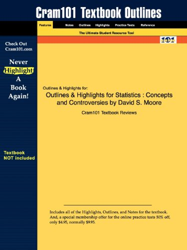 Outlines & Highlights for Statistics: Concepts and Controversies by David S. Moore