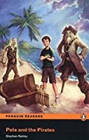 Penguin Readers: Easy Starters PETE AND THE PIRATES (CD PACK) (Pearson English Graded Readers)