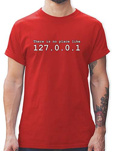 Programmierer - There is no Place Like 127.0.0.1 - M - Rot - Programmer t-Shirt - L190 - Tshirt Herren und Männer T-Shirts