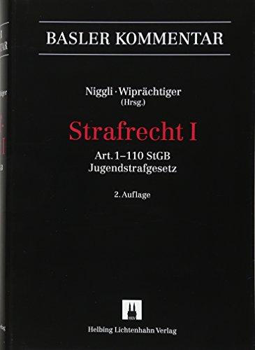 Strafgesetzbuch I + II / Strafrecht: Art. 1-110 StGB und Jugendstrafgesetz