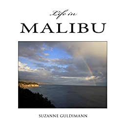 Life in Malibu by [Suzanne Guldimann]