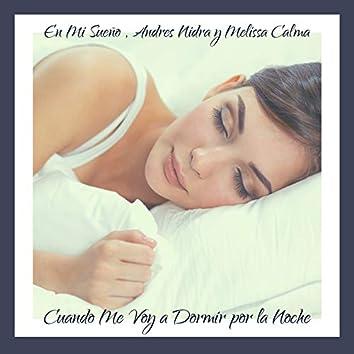 Cuando Me Voy a Dormir por la Noche: Dulce Música para Conciliar el Sueño