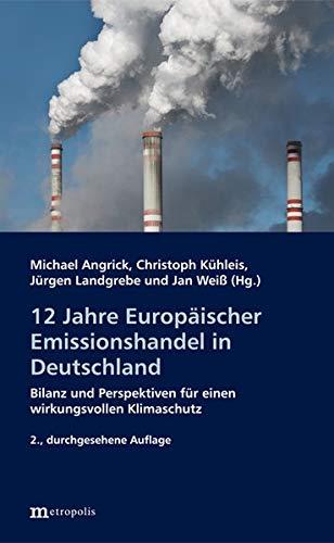 12 Jahre Europäischer Emissionshandel...