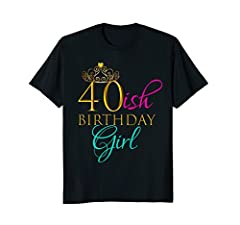 Perfect on sale bday shirt if you are looking for: 40 birthday gifts for women, 40 birthday gifts 40 year old birthday gifts women, 40 year old female birthday gift, 40 year old gag gift, 40 year old girl gifts, 40 year old party, 40 yr old birthday ...