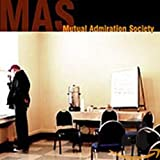 Songtexte von Mutual Admiration Society - Mutual Admiration Society