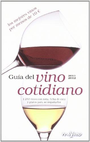 Guia Del Vino Cotidiano 2011-2012