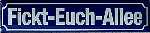 fickt-Vous Allée Plaque de rue en fer-blanc 16 x 3,5 cm Str magnétique de M 23
