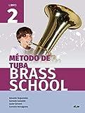 Método de tuba Brass School. Libro 2