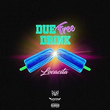 Due Free Drink (feat. Tony D, Roberto Genovese)
