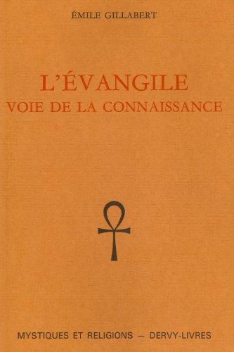 L'Evangile : Voie de la connaissance