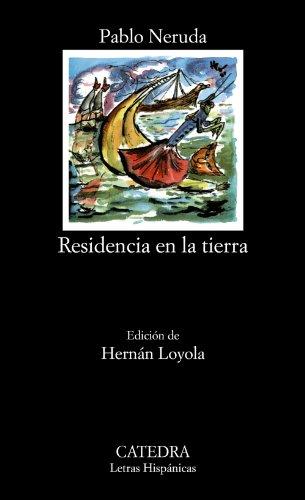 Residencia en la tierra: 254 (Letras Hispánicas)
