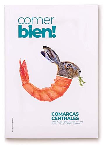 COMER BIEN! Comarcas Centrales.