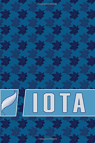IOTA: The Mark of Distinction Notebook: Gratitude, success and excellence in arts, science, trades, business and both technical and general studies ... Finish (Gratitude of excellence, Band 1)