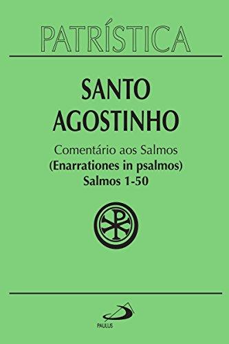 Patrística - Comentário aos Salmos (1-50) - Vol. 9/1 (Portuguese Edition)