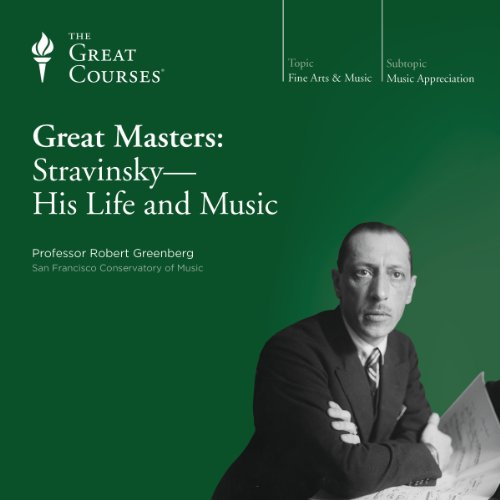 Great Masters: Stravinsky - His Life and Music audiobook cover art