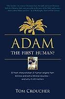 Adam: The first human?