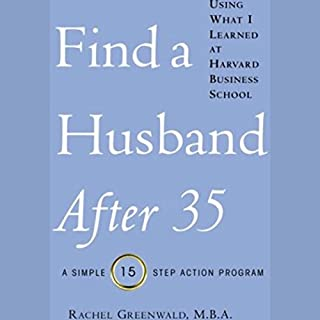 Find a Husband After 35 Using What I Learned at Harvard Business School cover art