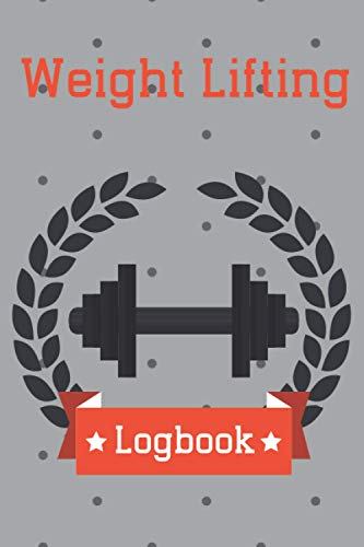 Weight Lifting: Bodybuilding and Physical Fitness Record Book
