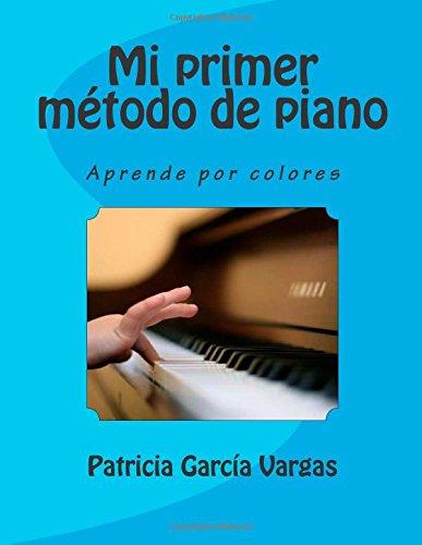 Mi primer método de piano: Aprende por colores