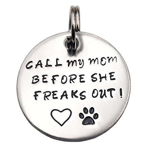 Call My Mom Before She Freaks Out! - Unique Pet Id Tag - Dog Tag - Cat Tag (Small Keyring)