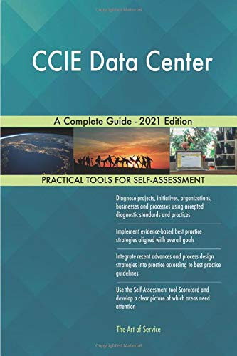 CCIE Data Center A Complete Guide - 2021 Edition