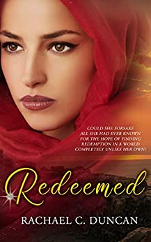 Redeemed by [Rachael C. Duncan]