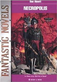 Necropolis. La saga degli spettri di Gaunt (Vol. 3)