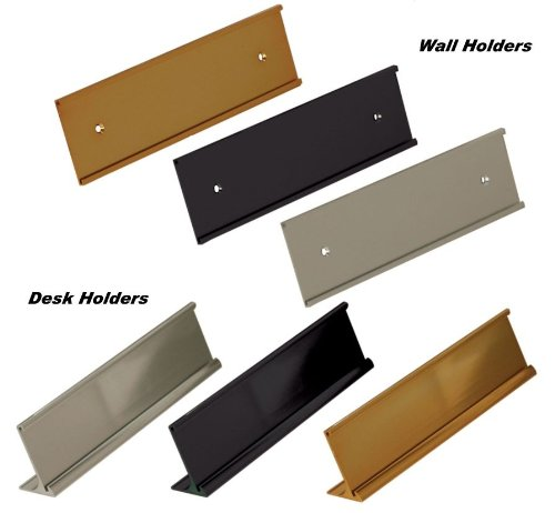 Office Name Plate Holders - Fits Standard Size 2x8, Goes on Wall or Desk, choose color and type