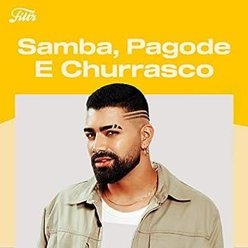 Samba, Pagode e churrasco by Filtr