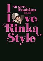 I Love Rinka Style